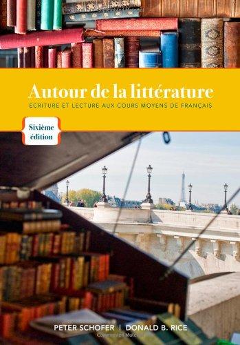 Autour de la litterature: Ecriture et lecture aux cours moyens de français (World Languages)
