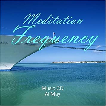 Al May - Meditation Frequency - Amazon com Music