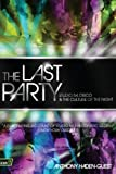 The Last Party, Anthony Haden-Guest, 0061723746