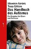 Das Handbuch des Autismus (Beltz Taschenbuch/Ratgeber)