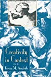Creativity in Context, Teresa M. Amabile, 0813330343