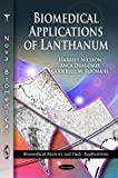 Biomedical Applications of Lanthanum (Biomedical Devices and Their Applications)