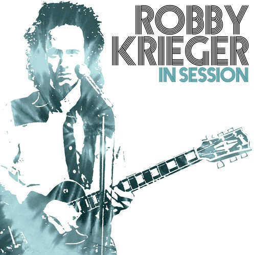 Robby Krieger - In Session