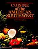 Cuisine of the American Southwest, Greer, Anne L., 0061813206