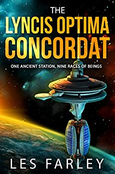 The Lyncis Optima Concordat by [Farley, Les]