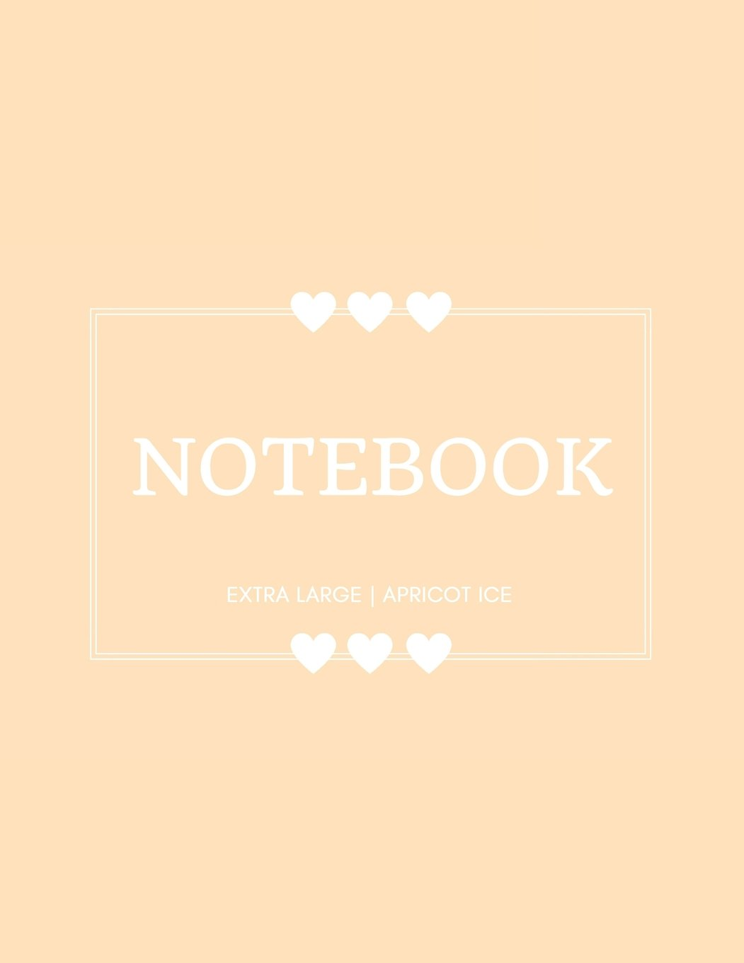 Download Notebook Extra Large: Apricot Ice: Notebook 8.5 x 11: Notebook 400 Pages pdf epub