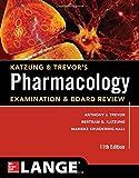 Katzung & Trevor's Pharmacology Examination and Board Review,11th Edition (Katzung & Trevor's Pharmacology Examination & Board Review)
