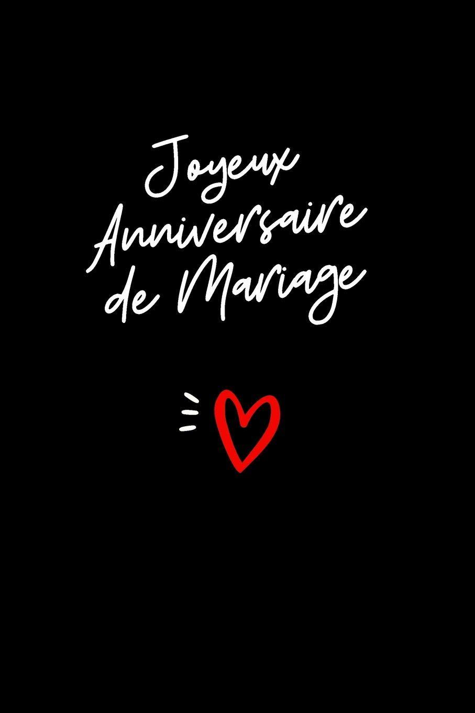 Joyeux Anniversaire De Mariage Journal Intime Cadeau
