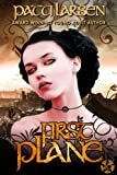 First Plane (The Hayle Coven Novels Book 10)