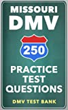 250 Missouri DMV Practice Test Questions