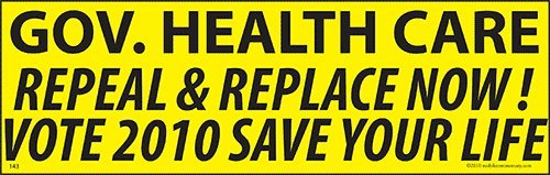 Gov  Health Care Repeal   Replace Now  Save Your Life Magnet