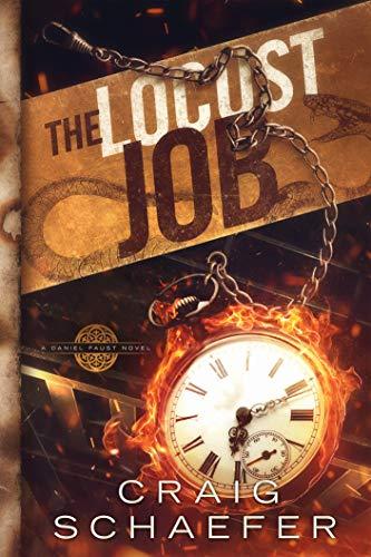 The Locust Job (Daniel Faust Book 9)