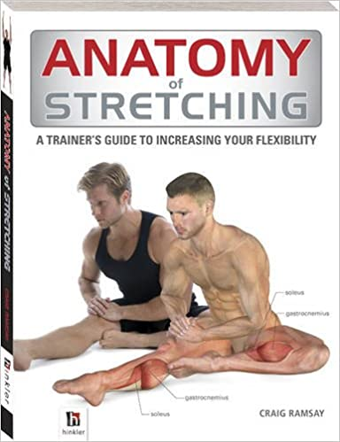 Anatomy of Stretching (The Anatomy Series): Amazon.co.uk: Craig ...