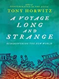 A Voyage Long and Strange, Tony Horwitz, 1594132984