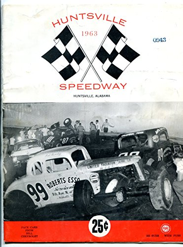 Huntsville Speedway Race Program 1963- Richard - Stores Huntsville