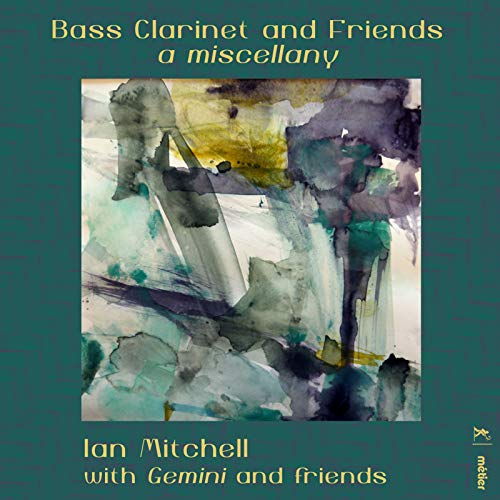 Bass Clarinet & Friends: A Miscellany (Bass Clarinet Classical)
