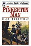 img - for The Pinkerton Man (LIN) (Linford Western) book / textbook / text book