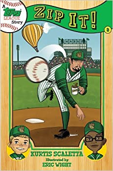 Book A Topps League Story: Book Three: Zip It! by Kurtis Scaletta (2012-09-01)