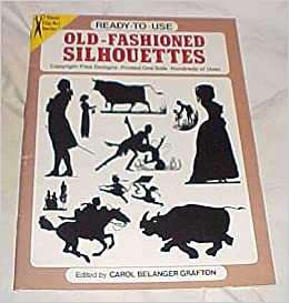 Book Old-Fashioned Silhouettes Ready To Use (Dover Clip-Art Series) Copyright-Free Designs Printed One Side Hundreds of Uses