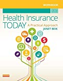 Workbook for Health Insurance Today: A Practical Approach