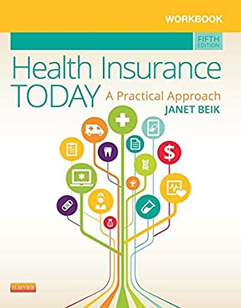 Workbook for Health Insurance Today - E-Book: A Practical