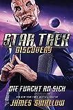 Star Trek Discovery 3: Die Furcht an sich