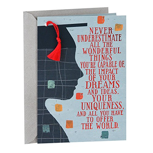 Hallmark Graduation Greeting Card (Graduation Cap With Tassel Never Underestimate All You Have to Offer the World)