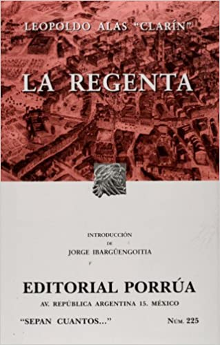 Book La Regenta (Coleccion Sepan Cuantos # 225) (Spanish Edition)
