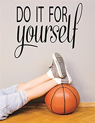 Vinyl Wall Decal Sticker : Do It Yourself Sports Workout Health Exercise Fitness Motivation Quote Teen Boy Girl Man Women Size : 20 Inches X 30 Inches - 22 Colors Available