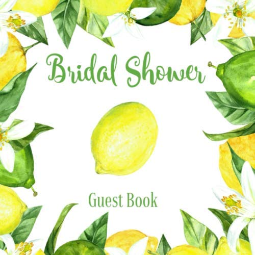 Bridal Shower Guest Book: Lemon Rustic | Advice and Well Wishes Messages for the Bride | Unique Guestbook Keepsake with Gift Log & Photo Book (Gifts for Bride-to-Be) (Game Book Shower Bridal)
