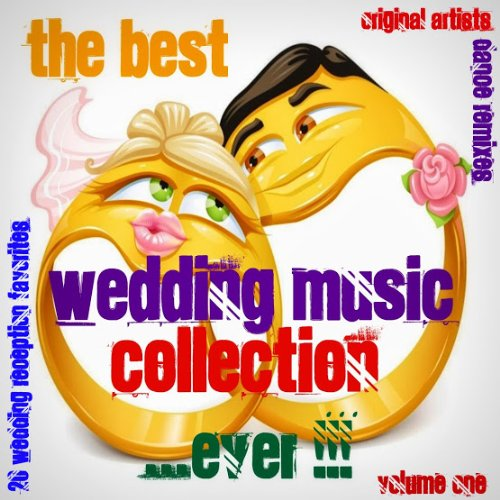 The Best Wedding Music Collection...EVER !!! Volumes 1 & 2 DJ Dance Favorites