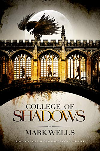 College of Shadows (Cambridge Gothic Book 1)