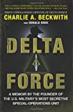 Book cover for Delta Force: A Memoir by the Founder of the U.S. Military's Most Secretive Special-Operations Unit