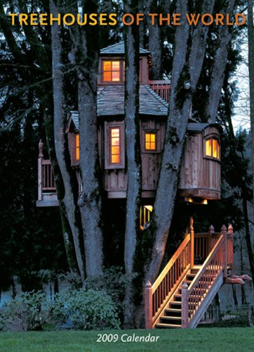Treehouses of the World 2009 Wall Calendar ()