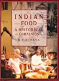 Indian Food, K. T. Achaya, 0195634489