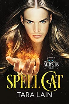 Spell Cat (The Aloysius Tales Book 1) by [Lain, Tara]