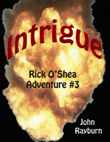 Intrigue - Rick O'Shea Adventure #3