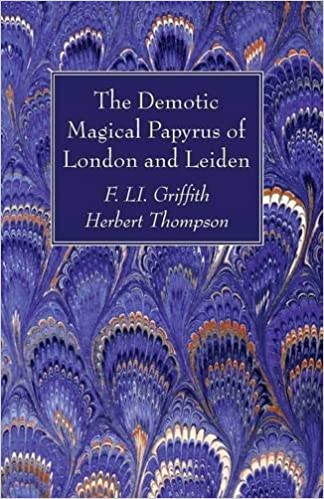 The Demotic Magical Papyrus of London and Leiden: Amazon co uk: F