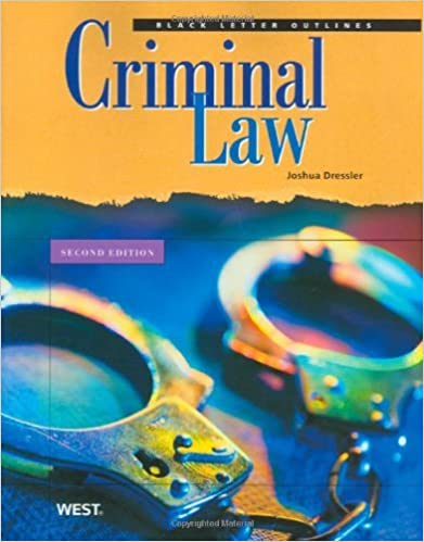 Criminal Law, 2nd Edition (Black Letter Outlines) by Joshua Dressler (2010-05-25)