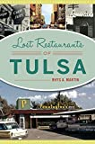 Lost Restaurants of Tulsa (American Palate)