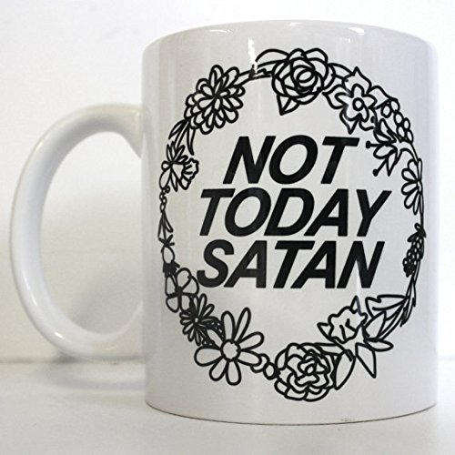 Not Today Satan Printed Mug Cute Personalised Custom Gift Christmas Secret Santa Cuppa Brew Bianca Del Rio RuPaul Drag Race Trans LGBT Queer