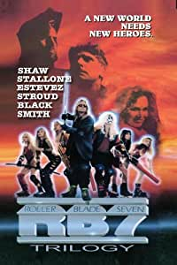 RB7: Roller Blade Seven Trilogy