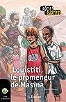 Louistiti, le promeneur de Masina par Demazy