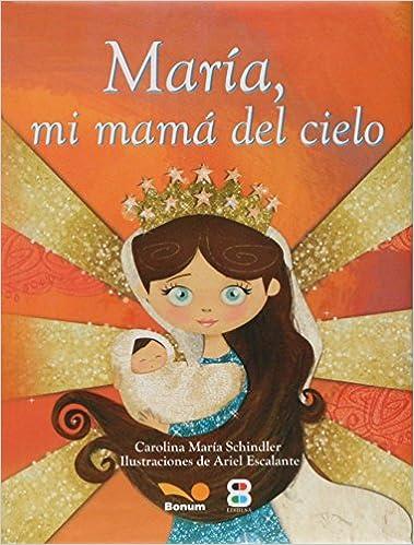 Maria, Mi Mama del Cielo