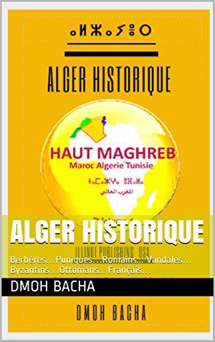Amazon Com Alger Historique Berberes Puniques Romains Vandales