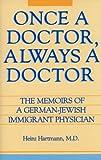 Once a Doctor, Always a Doctor, Heinz Hartmann, 0879753420