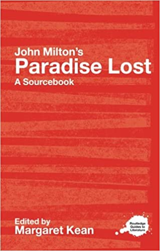 John milton's paradise lost: a routledge study guide and.