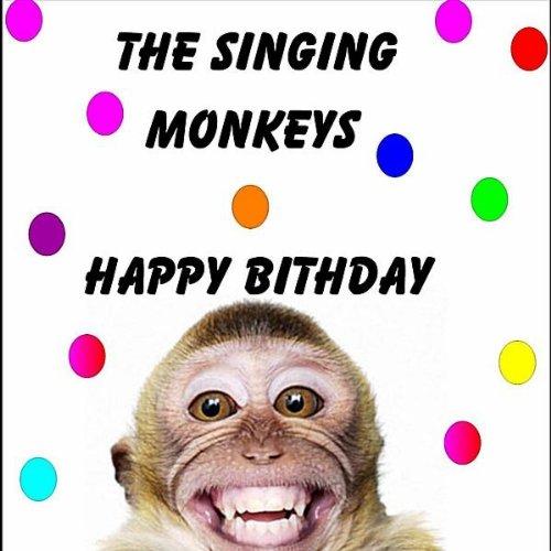 Happy Bithday (Monkeys)