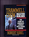 Trammell Crow, Master Builder: The Story of America's Largest Real Estate Empire, Robert Sobel, 0471613266