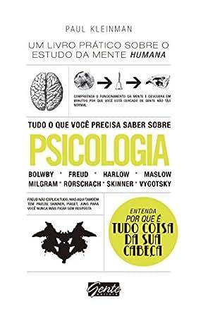 Tudo o que você precisa saber sobre psicologia: Um livro